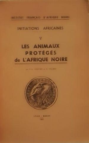 « Les animaux protégés de l'Afrique noire...