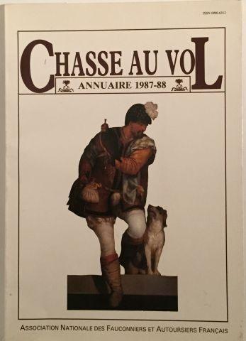 « Chasse au Vol » (annuaire 1987 – 1988)...