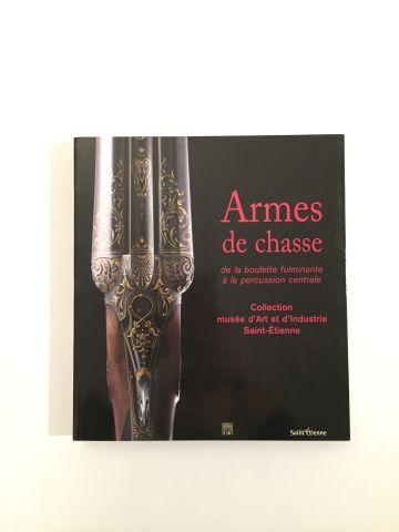 « Armes de Chasse » - Collections du Musée...