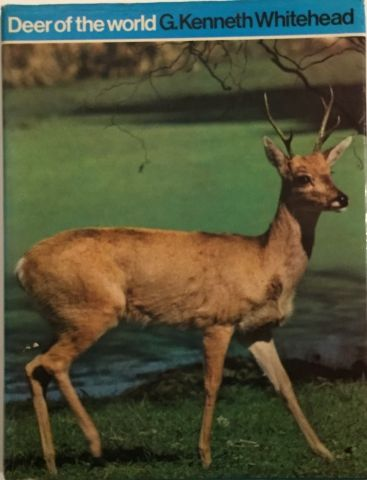 « Deer of the World » - G. Kenneth Whitehead....