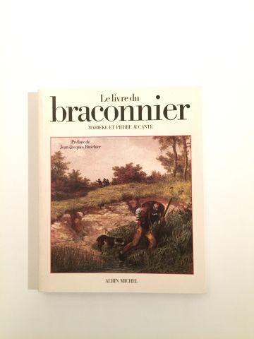« Le livre du Braconnier » - Marieke et Pierre...