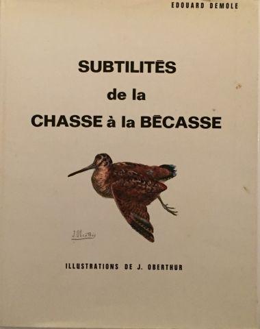 « Subtilités de la chasse à la Bécasse »...