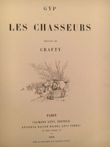 « Les Chasseurs » - auteur Gyp – Dessins...