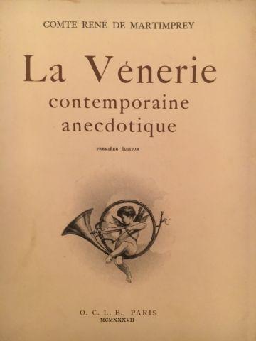 « La vénerie contemporaine anedoctique »...
