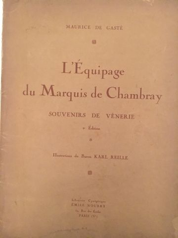 « L'Equipage du Marquis de Chambray. » Maurice...