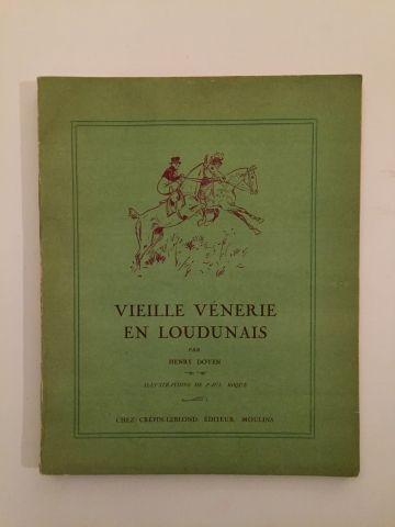 « Vieille Vénerie en Loudunais » - Henry...