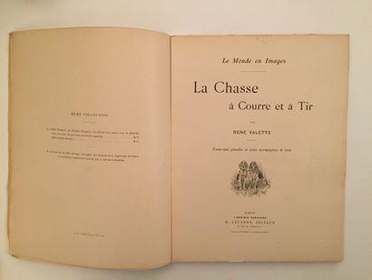 « La chasse à courre et à tir » - René Valette...