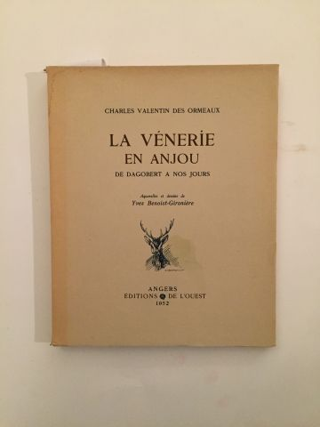 « La Vénerie en Anjou » - Charles Valentin...