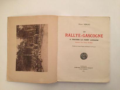 « Le Rallye Gascogne » (à travers la forêt...