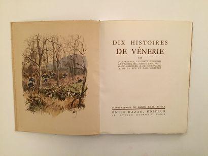 « Dix histoires de Vénerie » - Comte d'Osmond,...