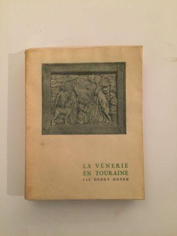« La Vénerie en Touraine » - Henry Doyen...
