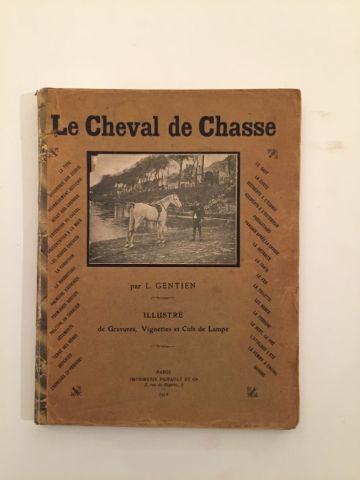 « Le cheval de chasse » - L. Gentien. Illustrations...
