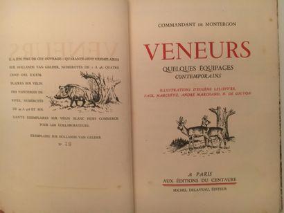 «Veneurs » , Commandant de Montergeon. Editeur...