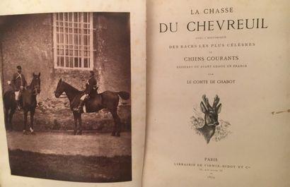 « La chasse du Chevreuil » - Comte de Chabot....