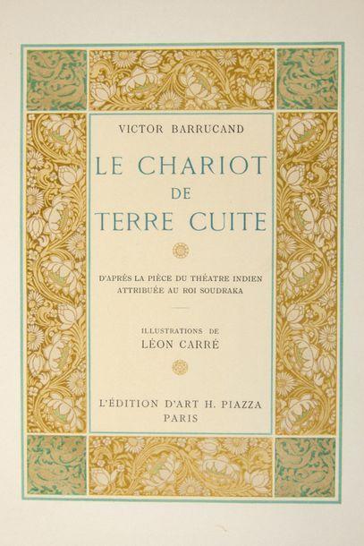CARRÉ (Léon). - BARRUCAND (Victor). Le Chariot de terre cuite, d'après la pièce...