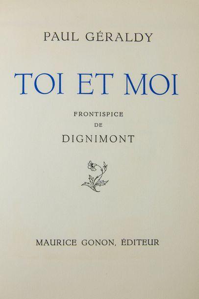 DIGNIMONT (André). - GÉRALDY (Paul). Toi et moi. Paris, Maurice Gonon, 1957. In-4,...