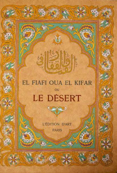 DINET (Etienne). - Sliman Ben IBRAHIM. El Fiafi Oua el Kifar ou Le Désert. Illustrations...
