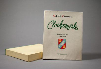 DUBOUT (Albert). - CHEVALLIER (Gabriel). Clochemerle. Paris, Flammarion, s.d. [1945]....