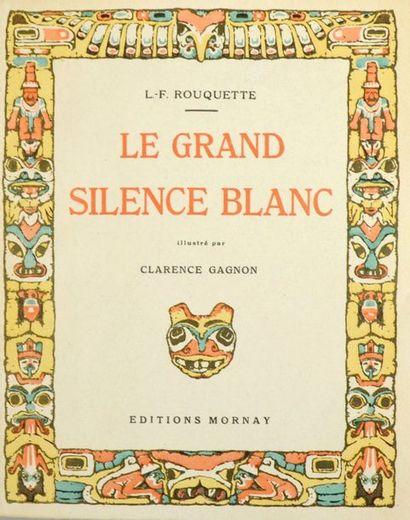 GAGNON (Clarence). - ROUQUETTE (Louis-Frédéric)....