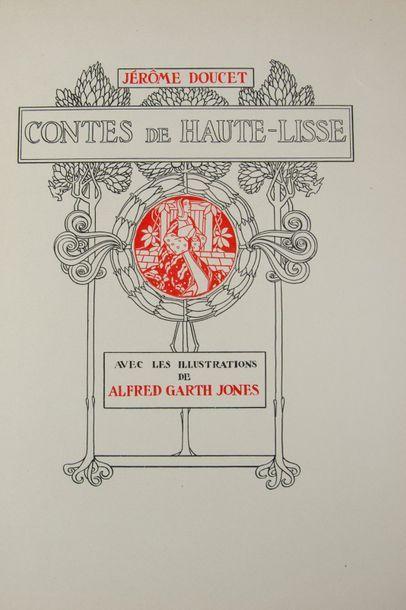 GARTH JONES (Alfred). - DOUCET (Jérôme). Contes de Haute-Lisse. - Le Sommier. -...
