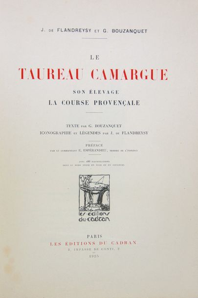 TAUREAUX DE CAMARGUE. Ensemble 2 ouvrages.  - FLANDREYSI (Jeanne de) et G. BOUZANQUET....