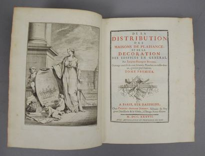 BLONDEL (Jacques-François). De la Distribution des maisons de plaisance, et de la...