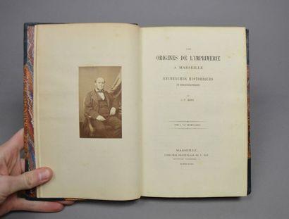 BORY (Jacques-Thomas). Les Origines de l'imprimerie à Marseille. Recherches historiques...