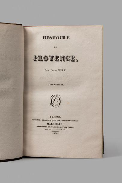 MÉRY (Louis). Histoire de Provence. Paris, Lecointe ; Marseille, Imprimerie militaire...