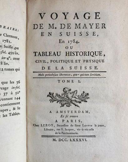 *Suisse - MAYER (Charles Joseph de). Voyage...