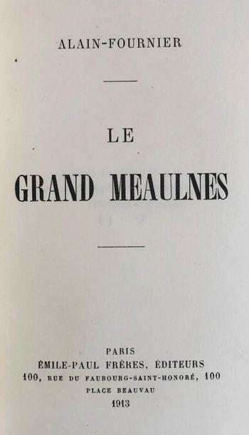 *ALAIN-FOURNIER (Henri-Alain Fournier dit). Le Grand Meaulnes. Paris, Emile-Paul...