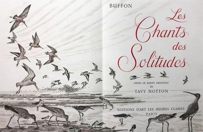 NOTTON (Tavy) BUFFON. Les Chants des Solitudes....