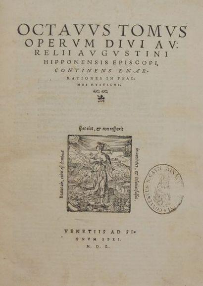 SAINT AUGUSTIN. Octavus tomus operum divi aurelii Augstini Hipponensis Episcopi...