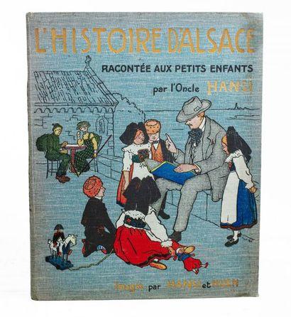 HANSI. L'Histoire d'Alsace racontée aux petits-enfants...