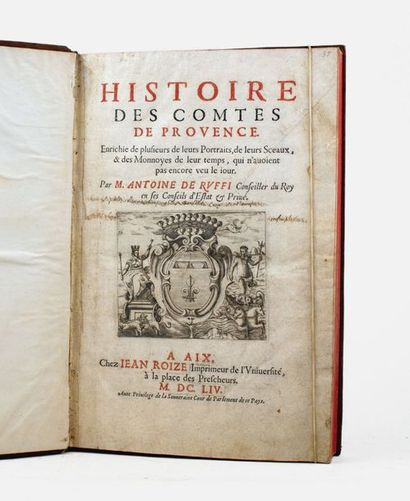 Provence - RUFFI (Antoine de). Histoire des...