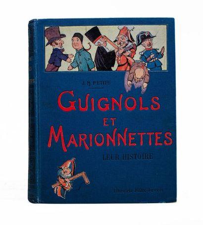 PETITE (J. M.). Guignols et marionnettes,...