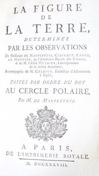 MAUPERTUIS (Pierre-Louis Moreau de). La Figure...