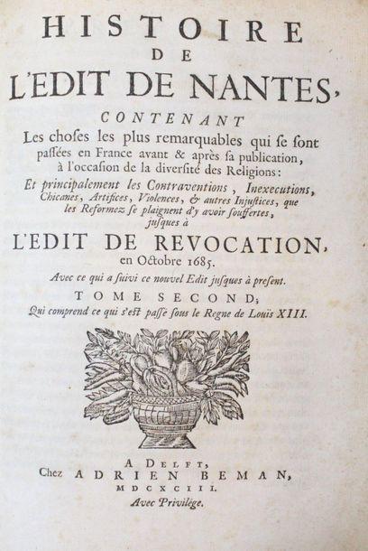 BENOIST (Élie). Histoire de l'Édit de Nantes,...