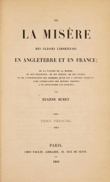 BURET (Eugène). De la misère des classes...