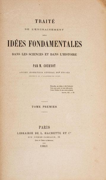 COURNOT (Antoine-Augustin). Traité de l'enchaînement...