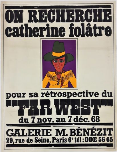 Artiste - Catherine FOLATRE (1955-) «Exposition Catherine Folatre, Galerie Bénézit»...