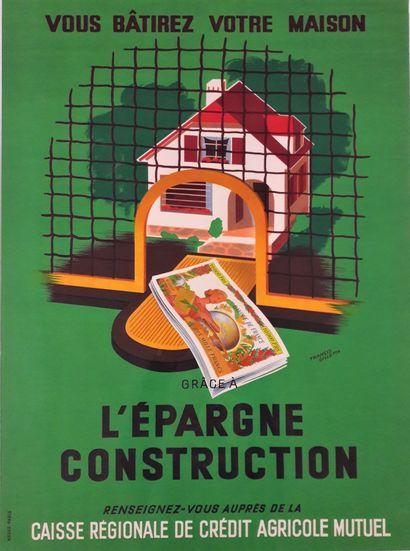 Artiste – Francis GILLETTA «Vous bâtirez votre maison grâce à l'épargne construction»....