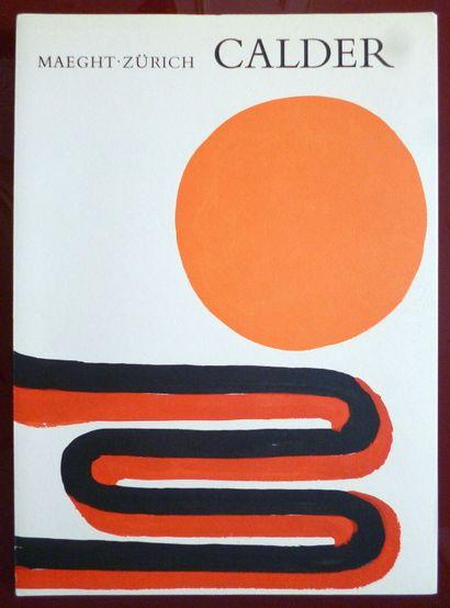 CALDER Alexander  Catalogue réalisé pour une exposition Galerie Maeght Zurich en...