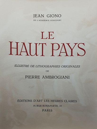 AMBROGIANI Pierre & GIONO Jean  Le haut pays  Textes de Jean Giono, illustré de...