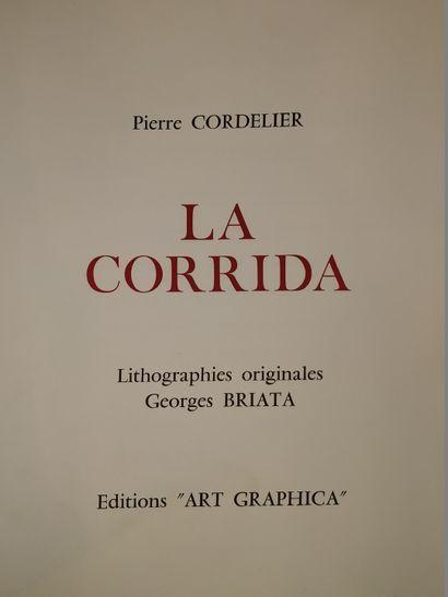BRIATA Georges & CORDELIER Pierre  la Corrida  Textes de Pierre Cordelier, illustré...