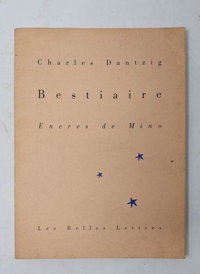 Charles DANTZIG, Bestiaire, Encres de Mino,...