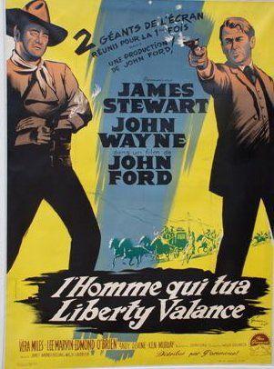 L'HOMME QUI TUA LIBERTY VALANCE, 1962 Réal....