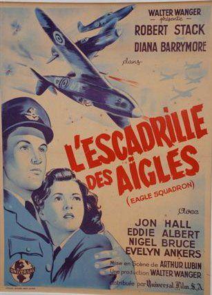 L'ESCADRILLE DES AIGLES, 1942 Réal. A. Lubin...