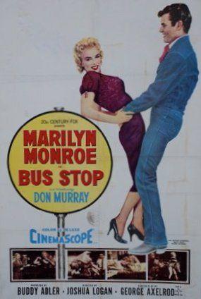 BUS STOP, 1956 Avec Marilyn Monroe One sheet,...