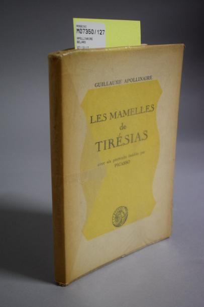 APOLLINAIRE  Les Mamelles de Tirésias. Paris,...