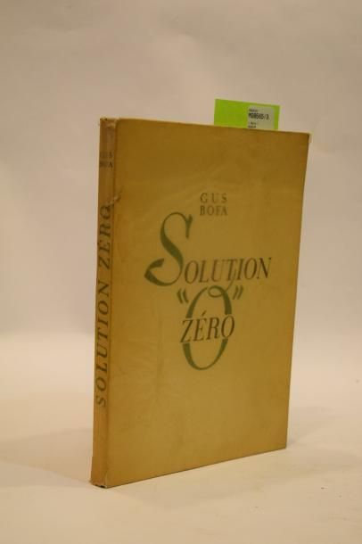 BOFA Gus, Solution Zéro. Paris, Gründ 1943....